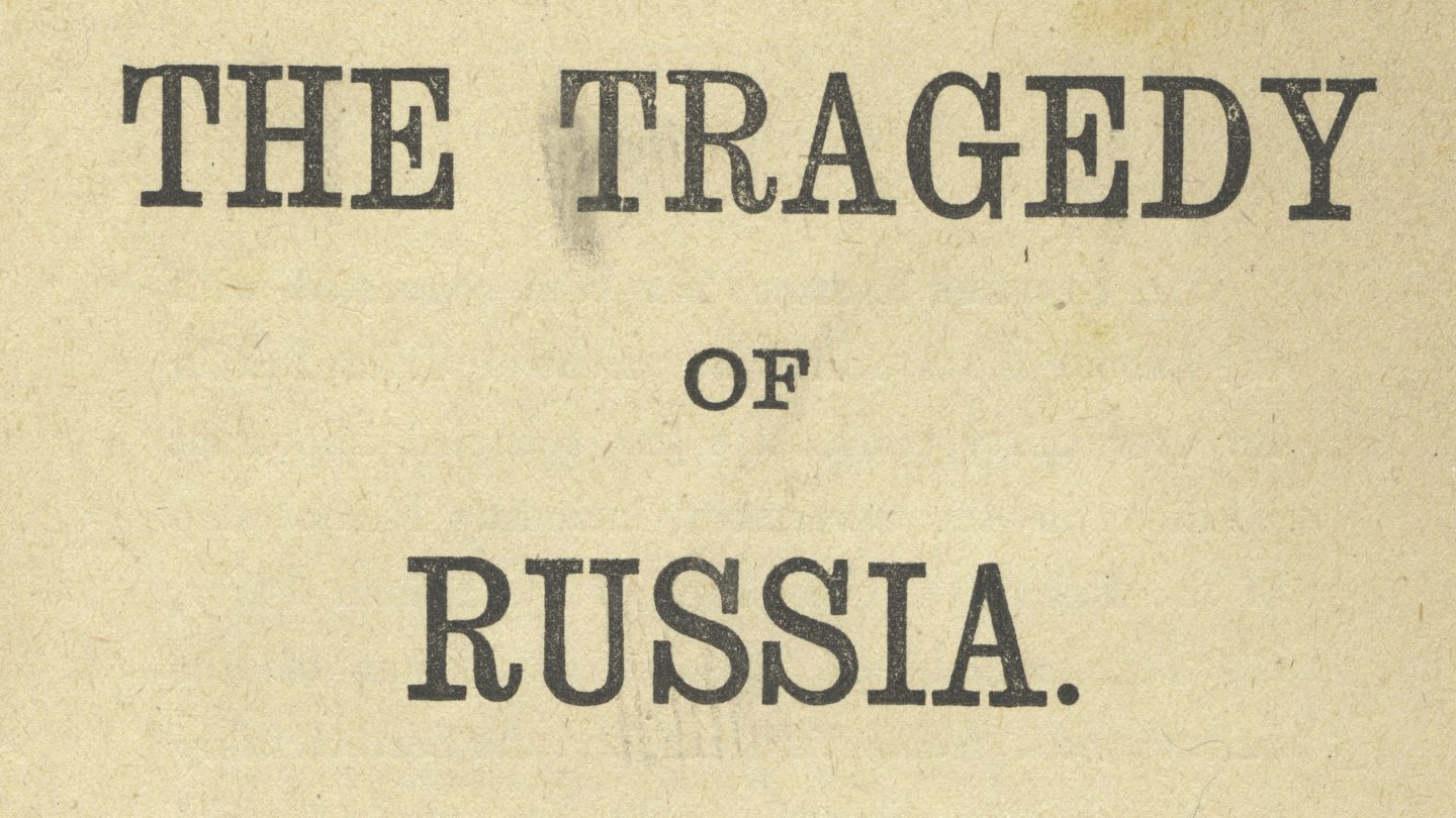 The Tragedy of Russia