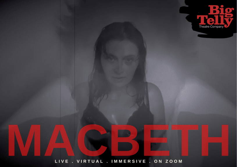 Macbeth by Big Telly. Image of young woman in black top appears in the centre. This is overlaid with an image of a man holding his head in his hands.
